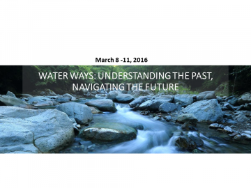 Water Ways: Understanding the Past, Navigating the Future