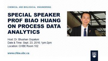 Special Seminar – Prof. Biao Huang – Sept. 23