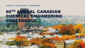 66th Annual Canadian Chemical Engineering Conference