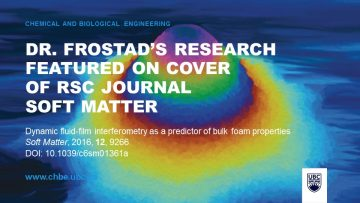 Dr. Frostad's Research Featured on Cover of RSC Journal Soft Matter