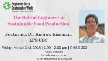 Engineers for a Sustainable World Seminar – Dr. Andrew Riseman – March 2nd – 1 pm – CHBE 202