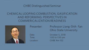 Distinguished Seminar – Professor Liang-Shih Fan