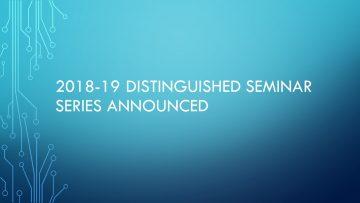 2018 – 2019 CHBE Distinguished Speaker Seminar Series Announced