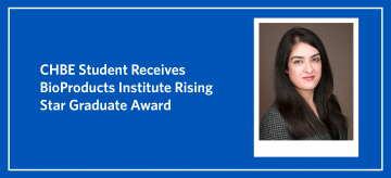 CHBE Student Receives BioProducts Institute Rising Star Graduate Award
