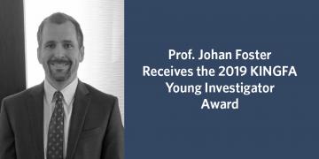 Prof. Johan Foster Receives the 2019 KINGFA Young Investigator Award