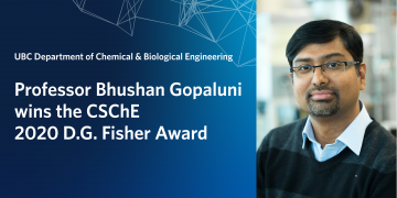Professor Bhushan Gopaluni wins the CSChE 2020 D.G. Fisher Award